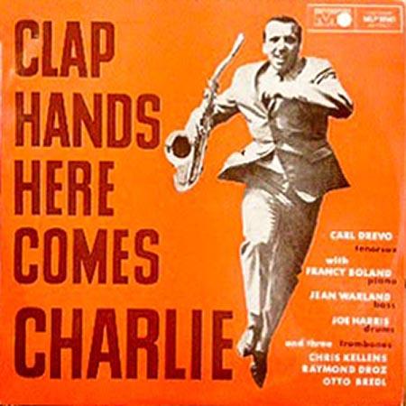 レコード買取専門店「TU-Field」では、Carl Drevo『Clap Hands Here Comes Charlie』のレコードを高価買取しております